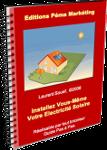 Installez vous m me votre lectricit solaire for Guide autoconstruction